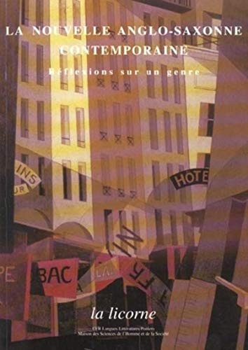 La Licorne No 63 La nouvelle anglo saxonne contemporaine: Louvel Liliane