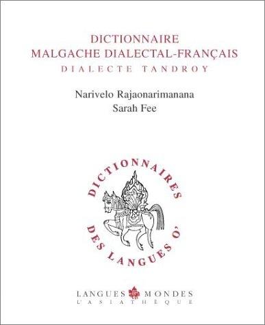 Dictionnaire Malgache Dialectal-Français: Dialecte Tandroy: Narivelo Rajaonarimanana; Sarah