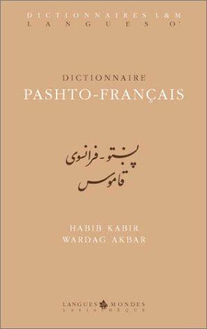 Dictionnaire pashto - français. Introd. de Daniel Septfonds.: KABIR (Habib), AKBAR (Wardag)