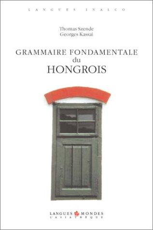 9782911053610: Grammaire fondamentale du hongrois