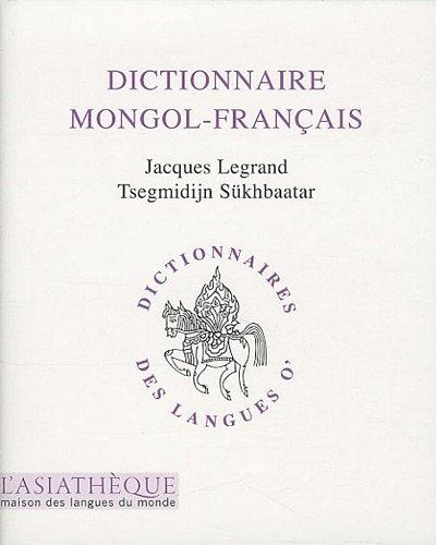 Dictionnaire mongol-français (French Edition): Tsegmidijh Sukhbaatar
