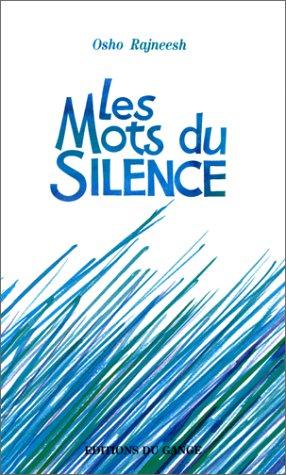 9782911096136: Les mots du silence