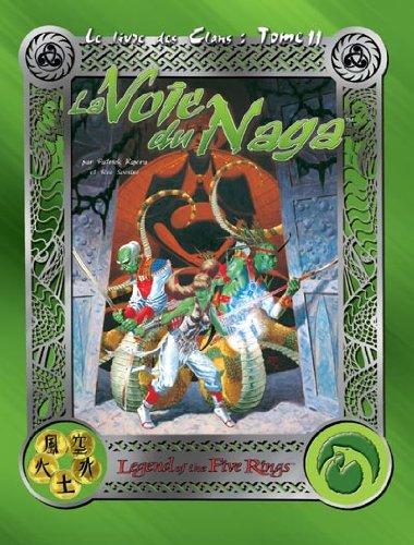 9782911103735: Le Livre des 5 Anneaux: la Voie du Naga