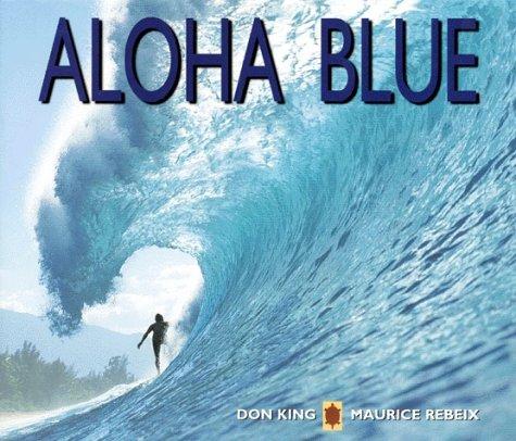 9782911109041: Aloha Blue