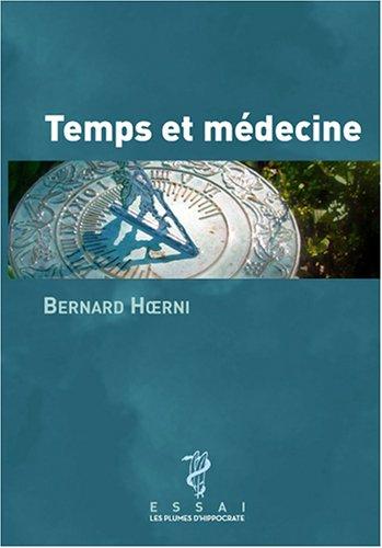 9782911119729: Temps et médecine