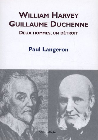 William Harvey, Guillaume Duchenne