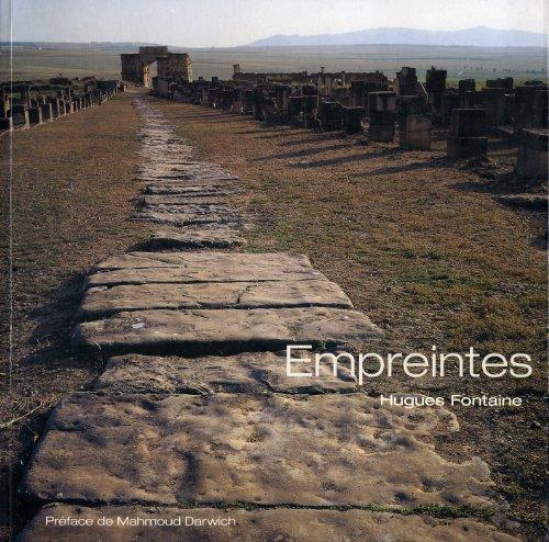 Empreintes : Itinà raire photographique du Maroc: Hugues Fontaine