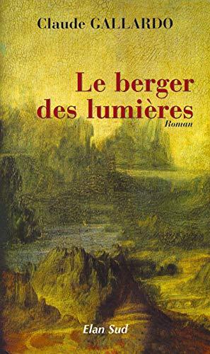 9782911137273: Le berger des lumières
