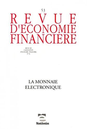 """""""revue d'économie financière t.53 ; la monnaie électronique"""""""