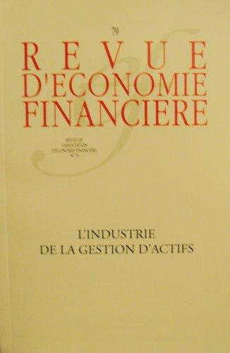 9782911144851: Revue d'économie financière, N° 79 : L'industrie de la gestion d'actifs