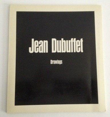 Jean Dubuffet: Drawings: Dubuffet, Jean] Museum