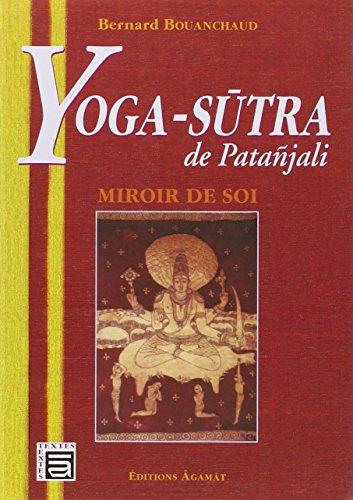 9782911166303: Yoga-Sutra de Patanjali - Miroir de soi