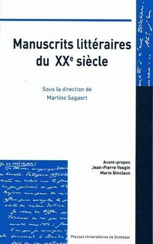 9782911185076: Manuscrits littéraires du XX siècle : Conservation, Valorisation, Interprétation, Edition