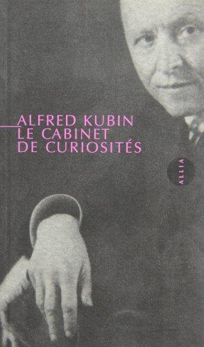 9782911188626: Le cabinet de curiosités et autres textes (PETITE COLLECTION)