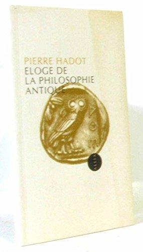 Eloge de la philosophie antique (French Edition)