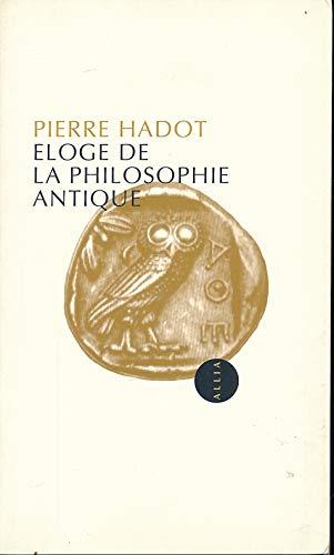 9782911188633: Eloge de la philosophie antique