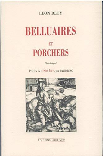 9782911199172: Belluaires et Porchers