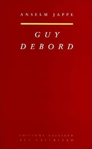 9782911199318: Guy Debord (French Edition)