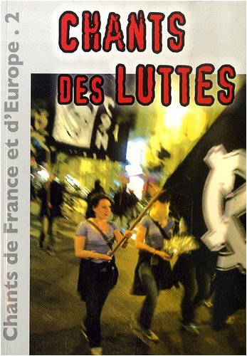 9782911202711: Chants de France et d'Europe : Volume 2, Chants des luttes (1CD audio)