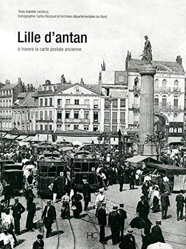 Lille d'Antan (French Edition): Isabelle Leclercq