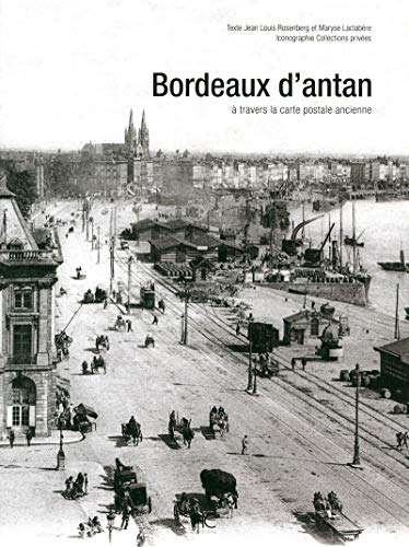 Bordeaux d'antan: Jean Louis Rosenberg,