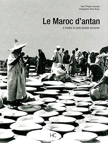 Le Maroc d'antan (French Edition): Philippe Lamarque