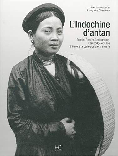 L'Indochine d'antan (French Edition): Jean Despierres