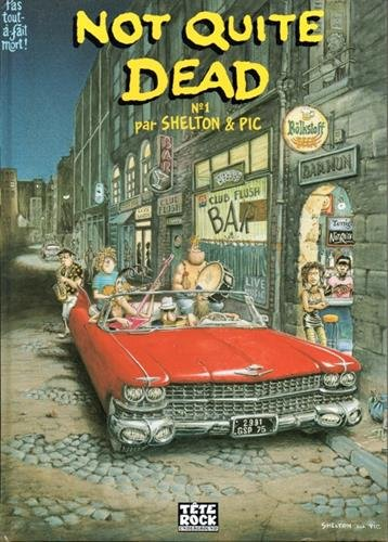 9782911215001: Not quite dead, Tome 1 :