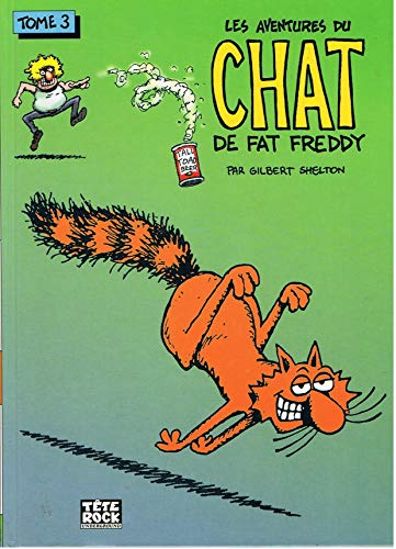 9782911215124: Les aventures du chat de Fat Freddy, Tome 3 :