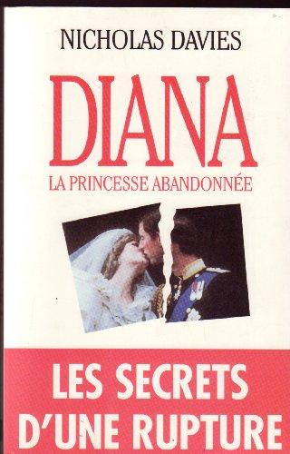 9782911217142: Diana : La princesse abandonnée (Ecr.Com.Documen)