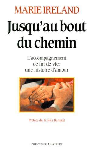 Jusqu'au bout du chemin (French Edition): Marie Ireland