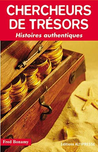 9782911218187: Chercheurs de trésors : Histoires authentiques