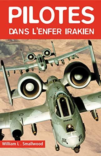 9782911218569: Pilotes dans l'enfer irakien