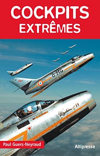 Cockpits extrêmes: Guers-Neyraud, Paul