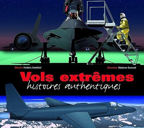 9782911218880: Vols extrêmes : Histoires authentiques