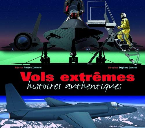 9782911218880: Vols extrêmes (French Edition)
