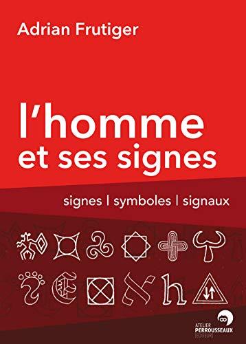 L'Homme et ses Signes (2911220056) by Adrian Frutiger
