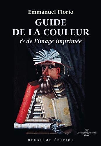 Guide Couleur et Image Imprimee: Florio
