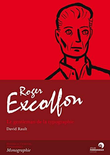 9782911220395: Roger Excoffon. Le gentleman typographe