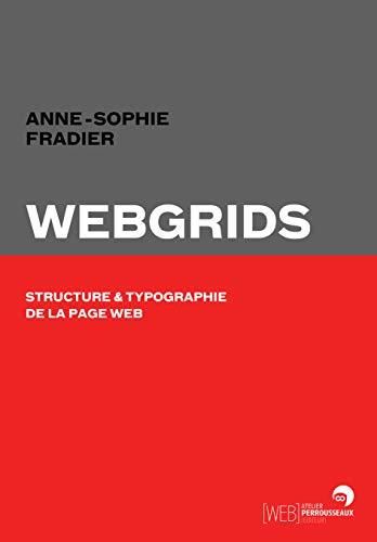 9782911220449: Webgrids - structure et typographie de la page web