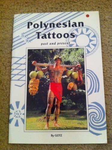 9782911228186: Polynesian Tattoos Past and Present