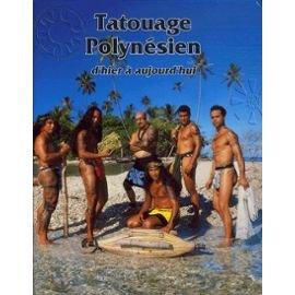 9782911228247: Tatouage Polynesien: d'hier a aujourd'hui