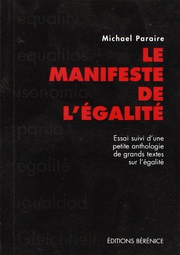 9782911232619: Le manifeste de l'égalité (French Edition)