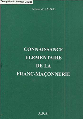 9782911243356: Connaissance �l�mentaire de la Franc-Ma�onnerie
