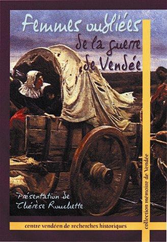 9782911253263: Femmes oubliées de la guerre de Vendée (French Edition)