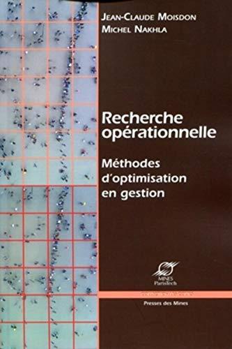 9782911256158: Recherche opérationnelle : Méthodes d'optimisation en gestion