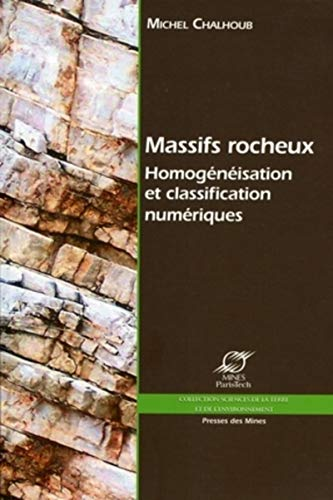 Massifs rocheux (French Edition): Collectif