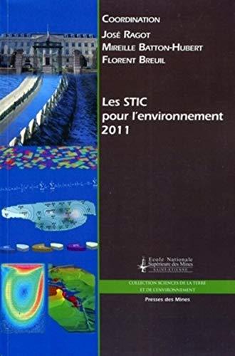 Les STIC pour l'environnement 2011 (French Edition)
