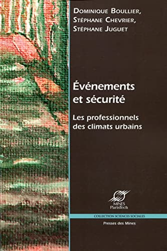 9782911256530: Événéments et sécurité: Les professionnels des climats urbains.