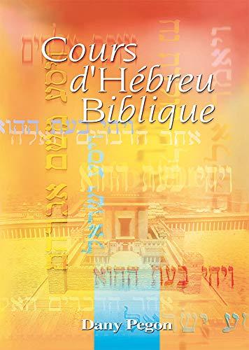 9782911260742: Cours d'Hébreu Biblique + 1 cd audio